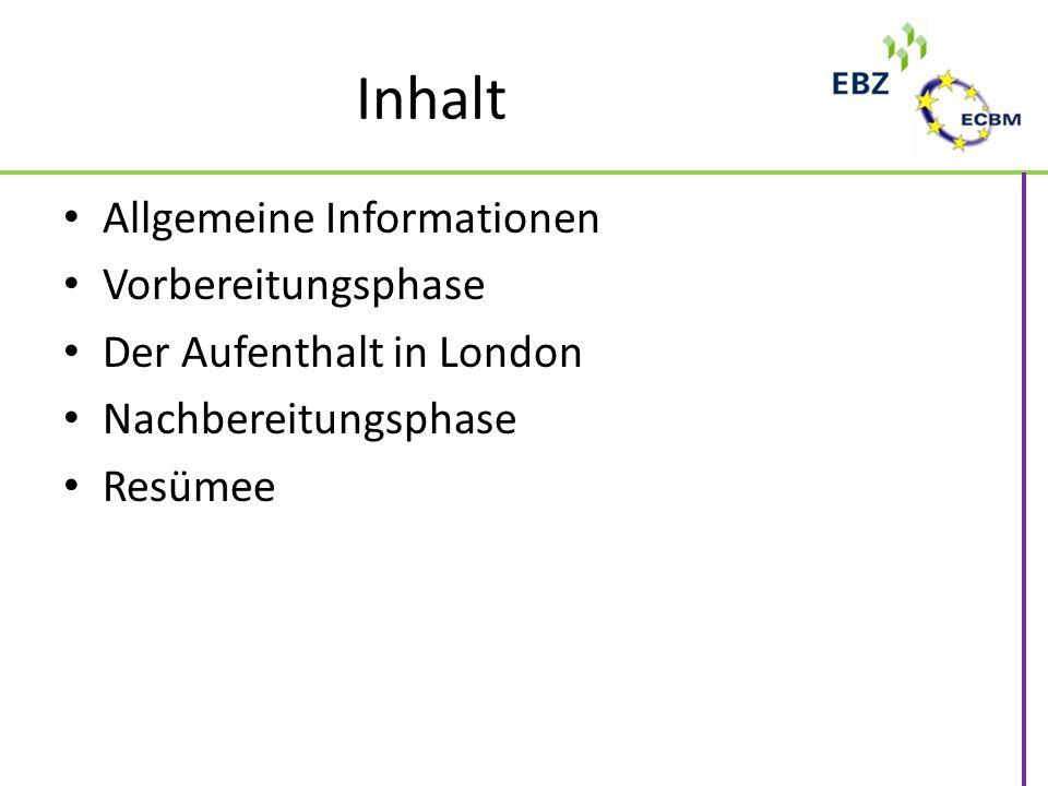 Inhalt Allgemeine Informationen Vorbereitungsphase