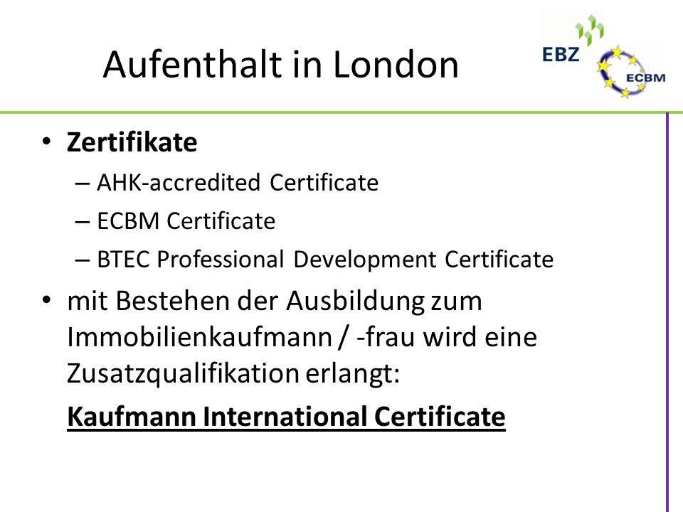 Aufenthalt in London Zertifikate