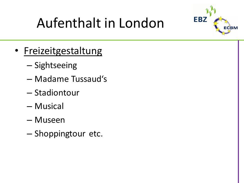 Aufenthalt in London Freizeitgestaltung Sightseeing Madame Tussaud's
