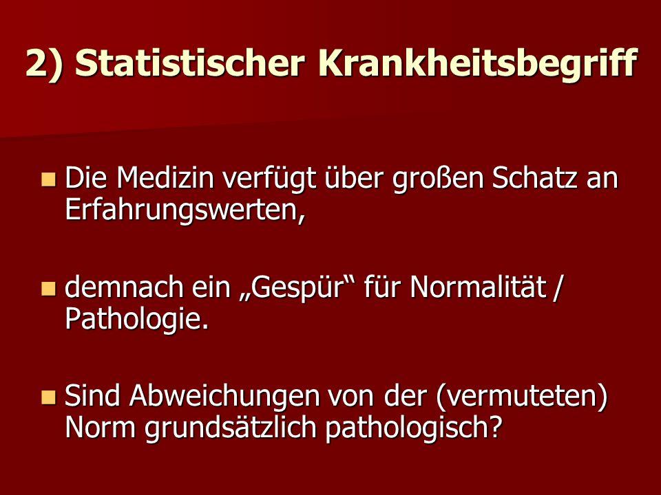 2) Statistischer Krankheitsbegriff