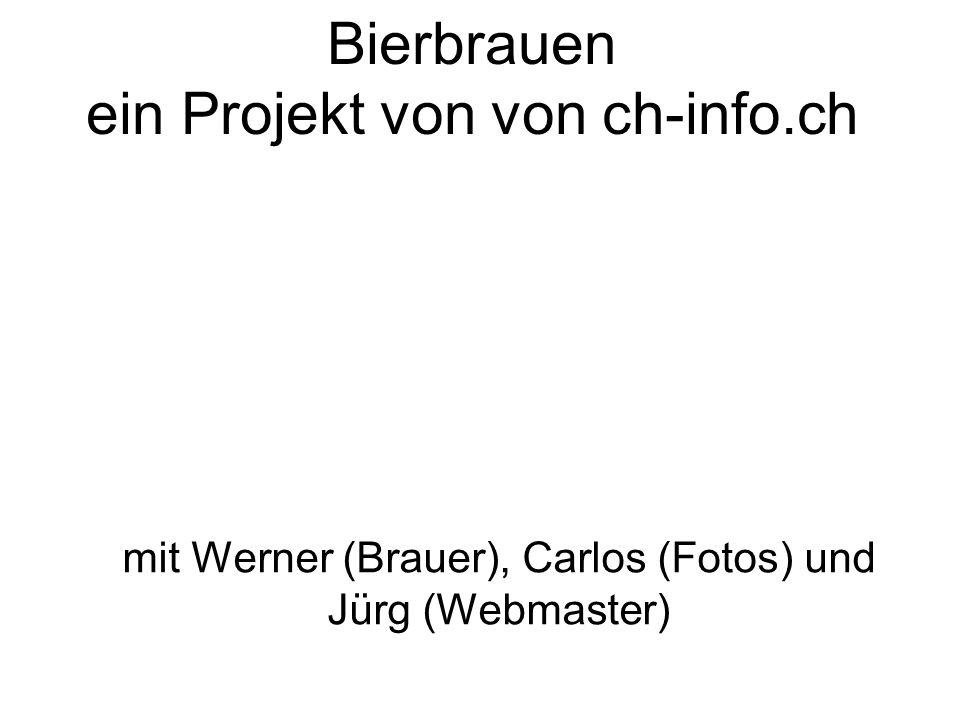 Bierbrauen ein Projekt von von ch-info.ch