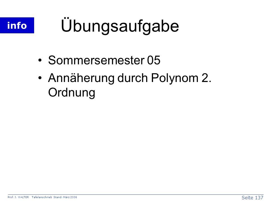 Übungsaufgabe Sommersemester 05 Annäherung durch Polynom 2. Ordnung
