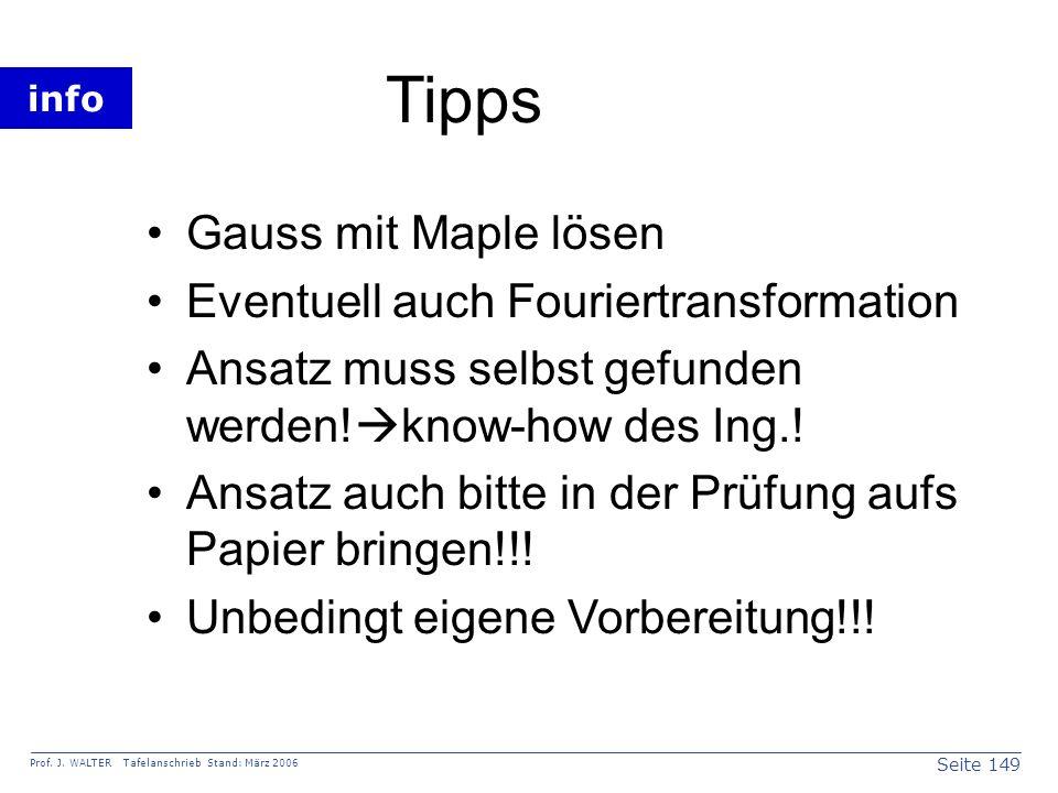 Tipps Gauss mit Maple lösen Eventuell auch Fouriertransformation