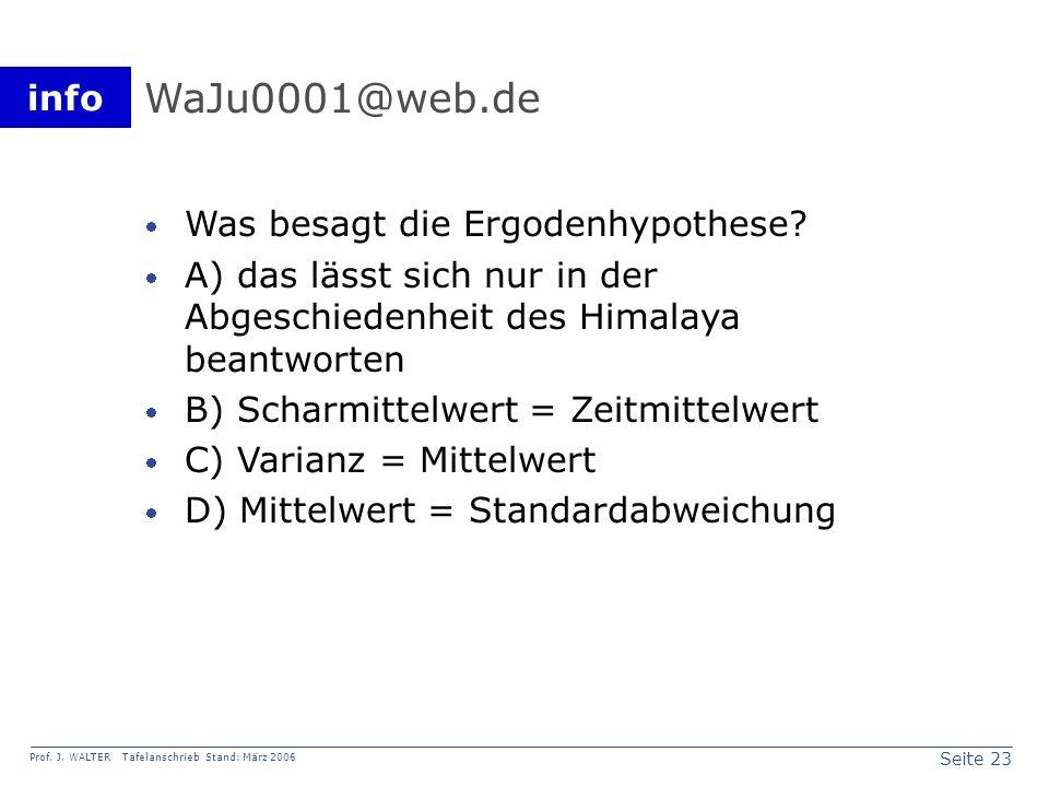 WaJu0001@web.de Was besagt die Ergodenhypothese