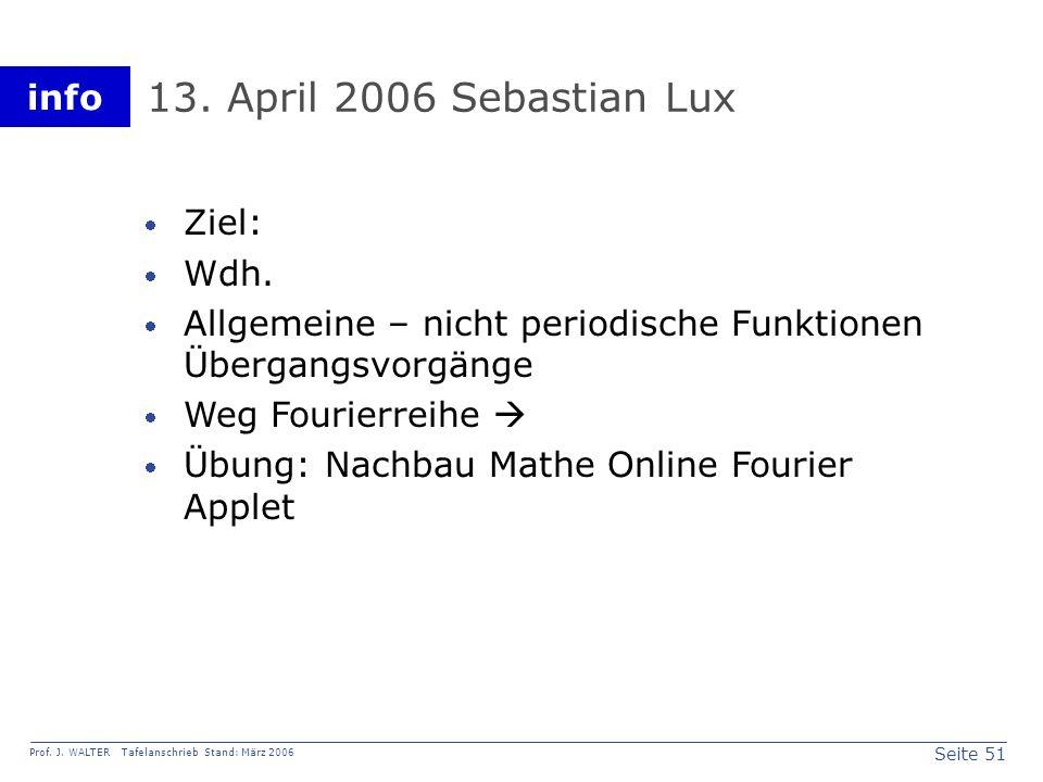 13. April 2006 Sebastian Lux Ziel: Wdh.