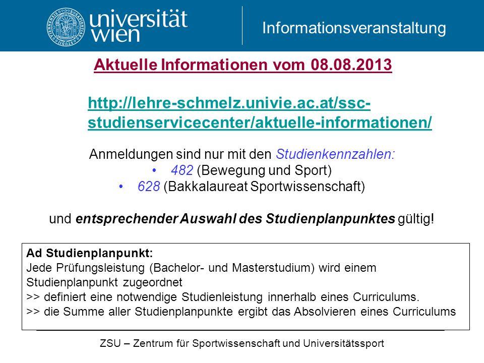 Aktuelle Informationen vom 08.08.2013