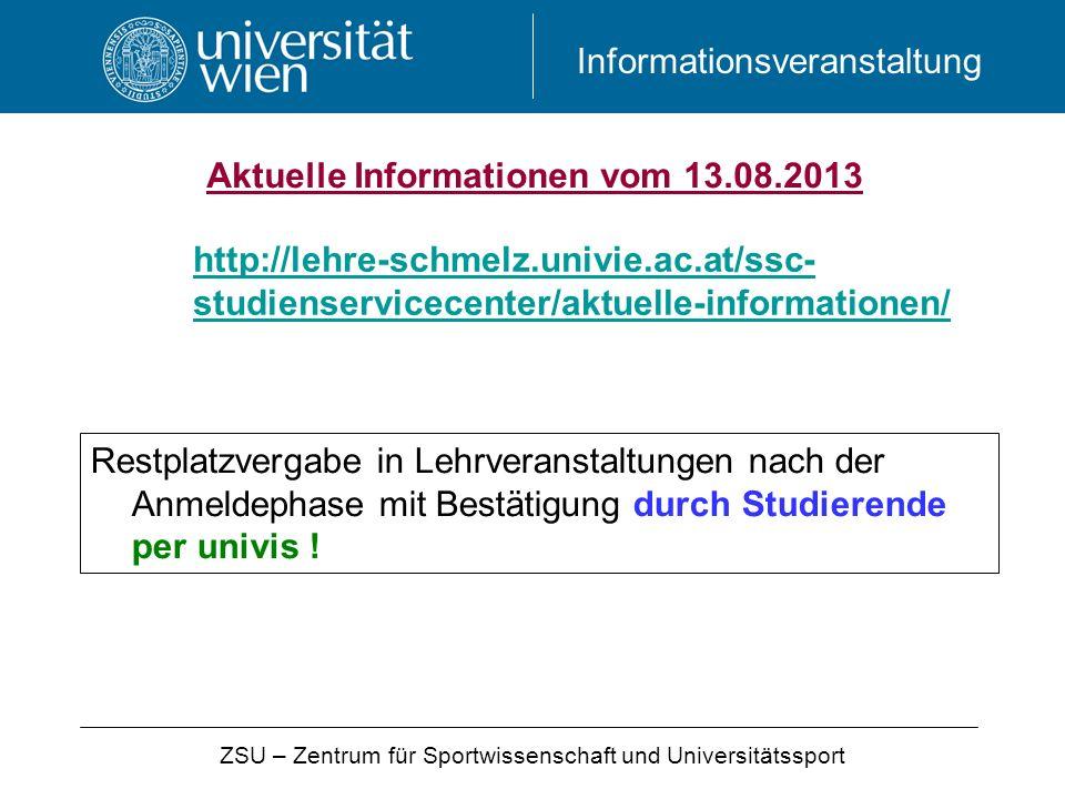 Aktuelle Informationen vom 13.08.2013