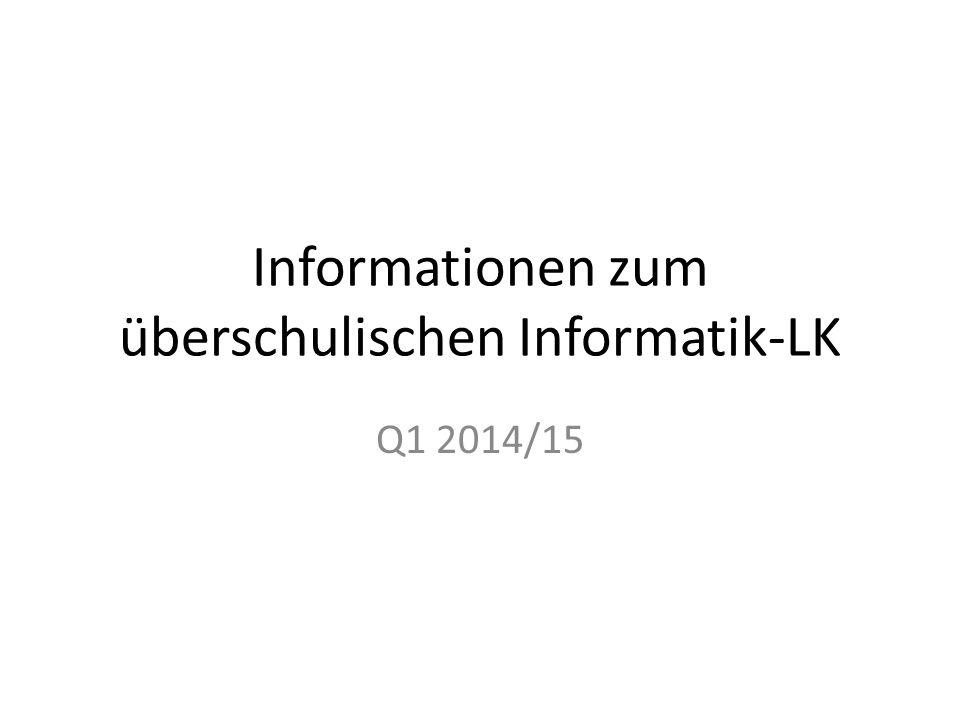 Informationen zum überschulischen Informatik-LK