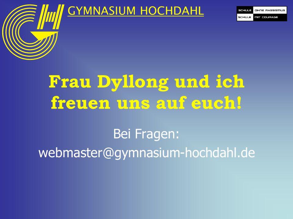 Frau Dyllong und ich freuen uns auf euch!
