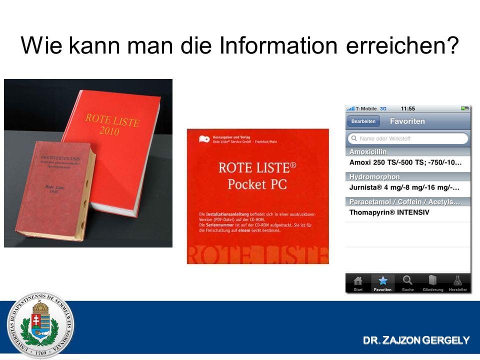 Wie kann man die Information erreichen