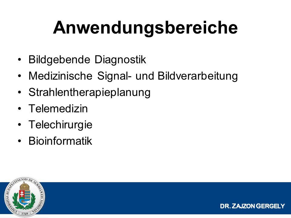 Anwendungsbereiche Bildgebende Diagnostik