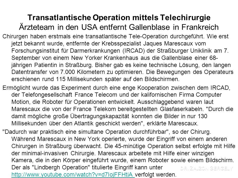 Transatlantische Operation mittels Telechirurgie Ärzteteam in den USA entfernt Gallenblase in Frankreich