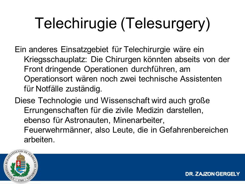 Telechirugie (Telesurgery)