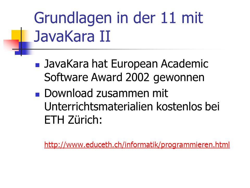 Grundlagen in der 11 mit JavaKara II