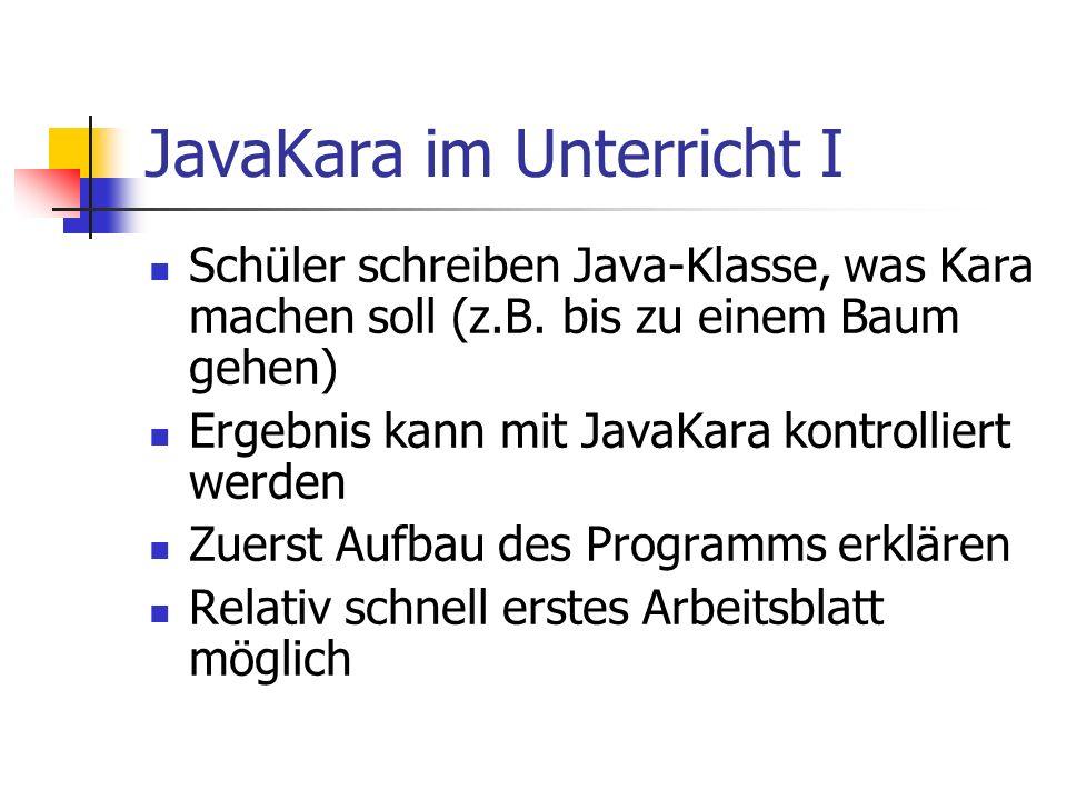 JavaKara im Unterricht I