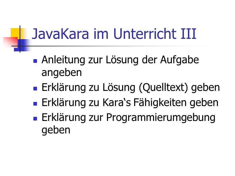 JavaKara im Unterricht III