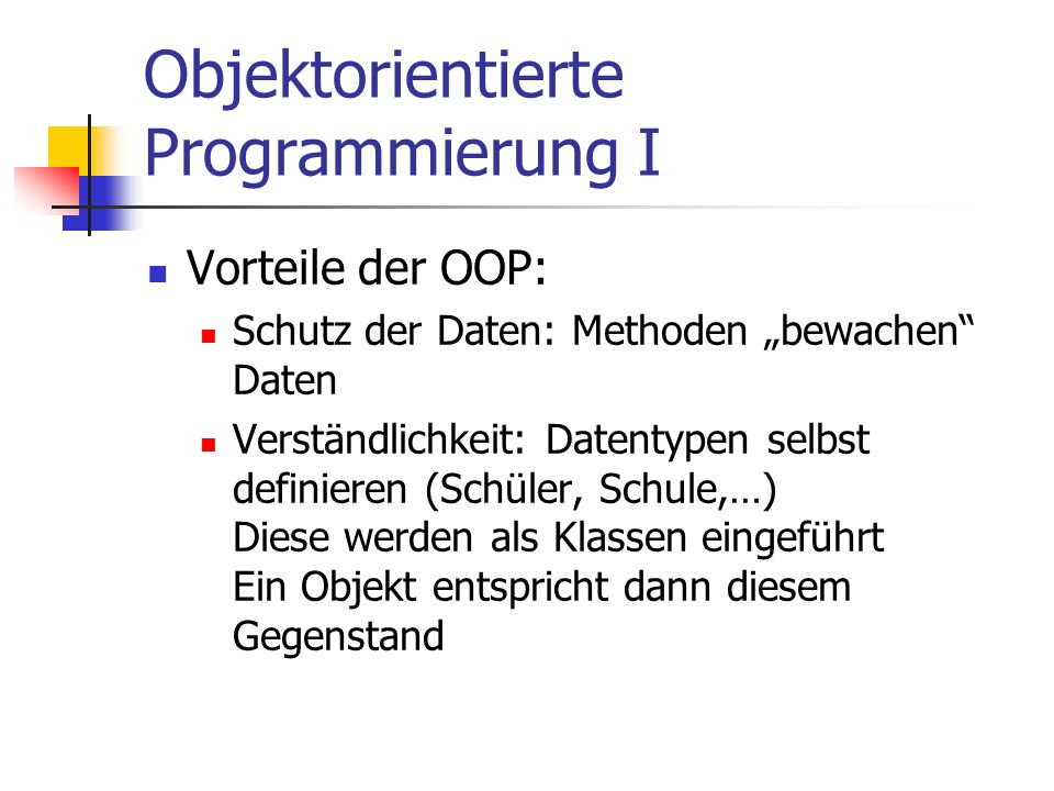 Objektorientierte Programmierung I