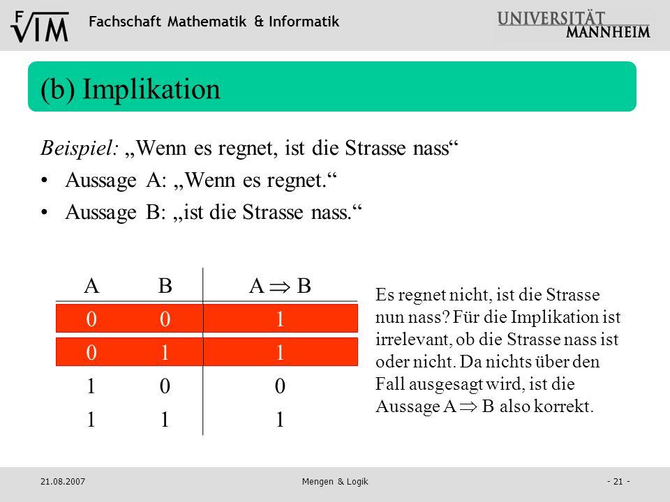 """(b) Implikation Beispiel: """"Wenn es regnet, ist die Strasse nass"""
