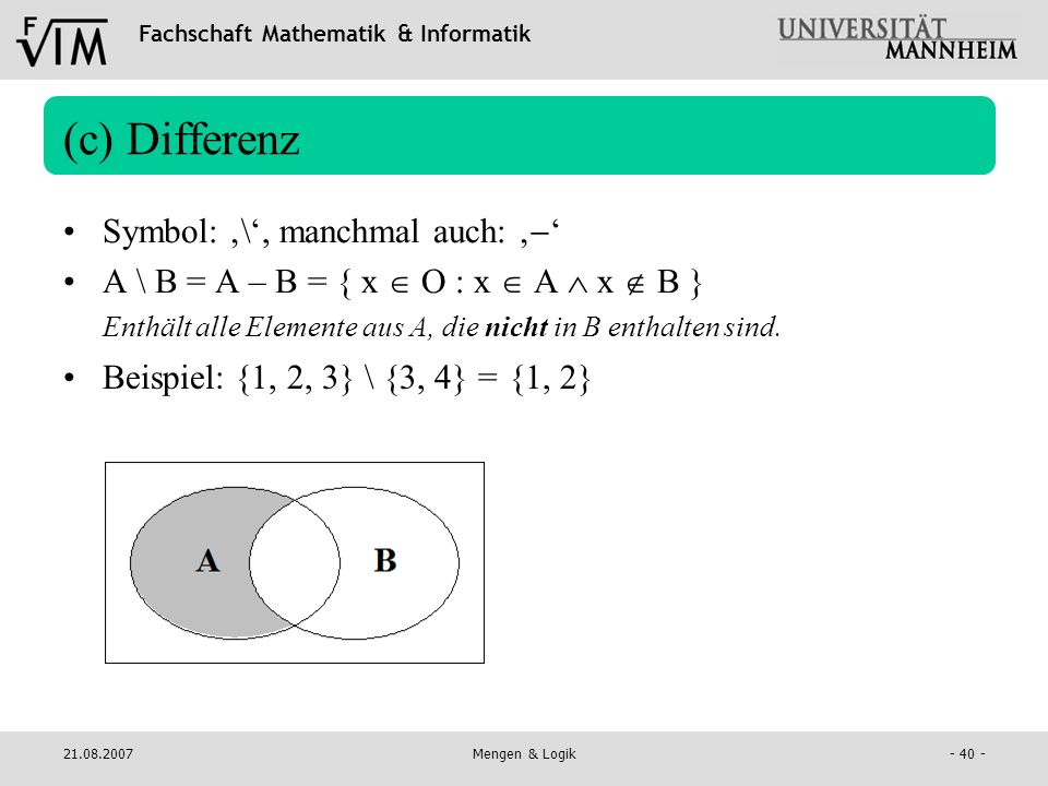 (c) Differenz Symbol: '\', manchmal auch: ''