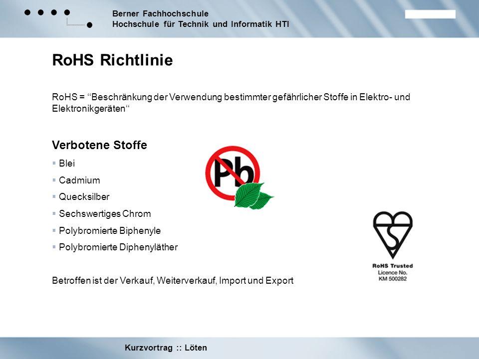 RoHS Richtlinie Verbotene Stoffe