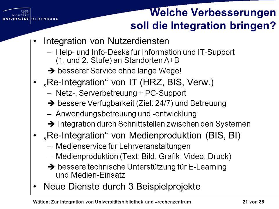 Welche Verbesserungen soll die Integration bringen