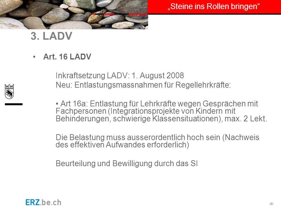 3. LADV Art. 16 LADV Inkraftsetzung LADV: 1. August 2008