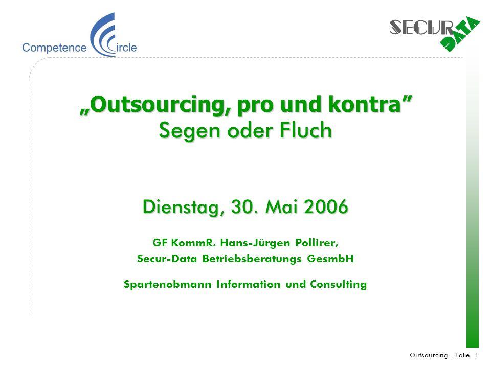"""""""Outsourcing, pro und kontra Segen oder Fluch"""