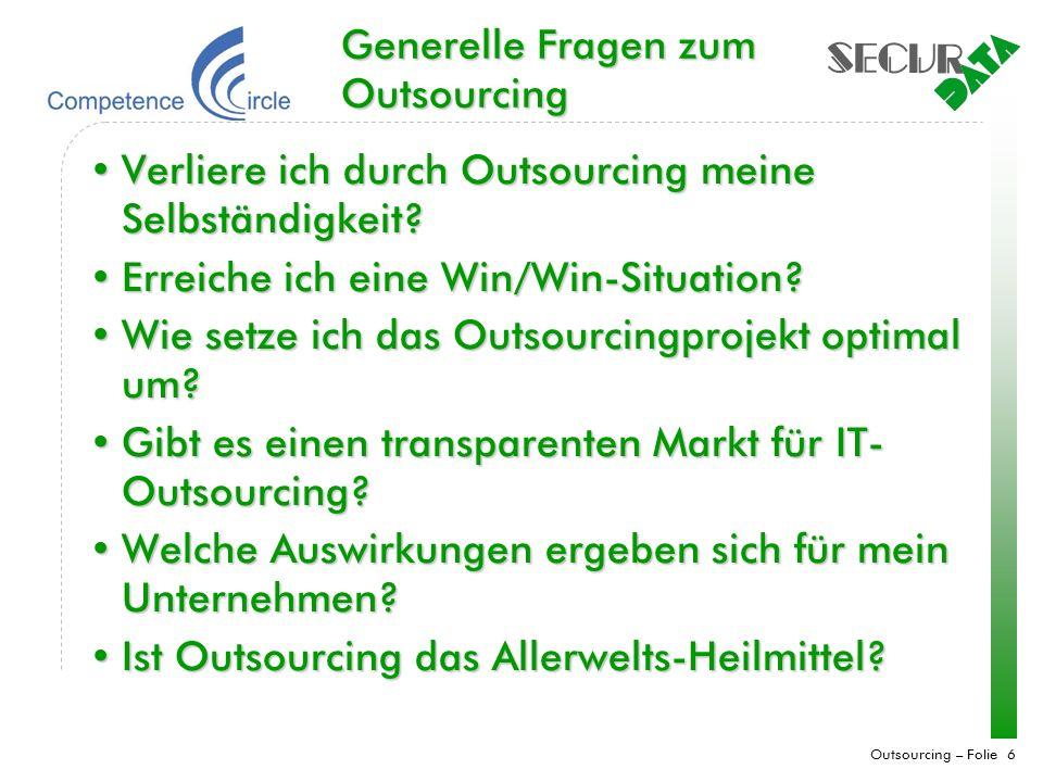 Generelle Fragen zum Outsourcing