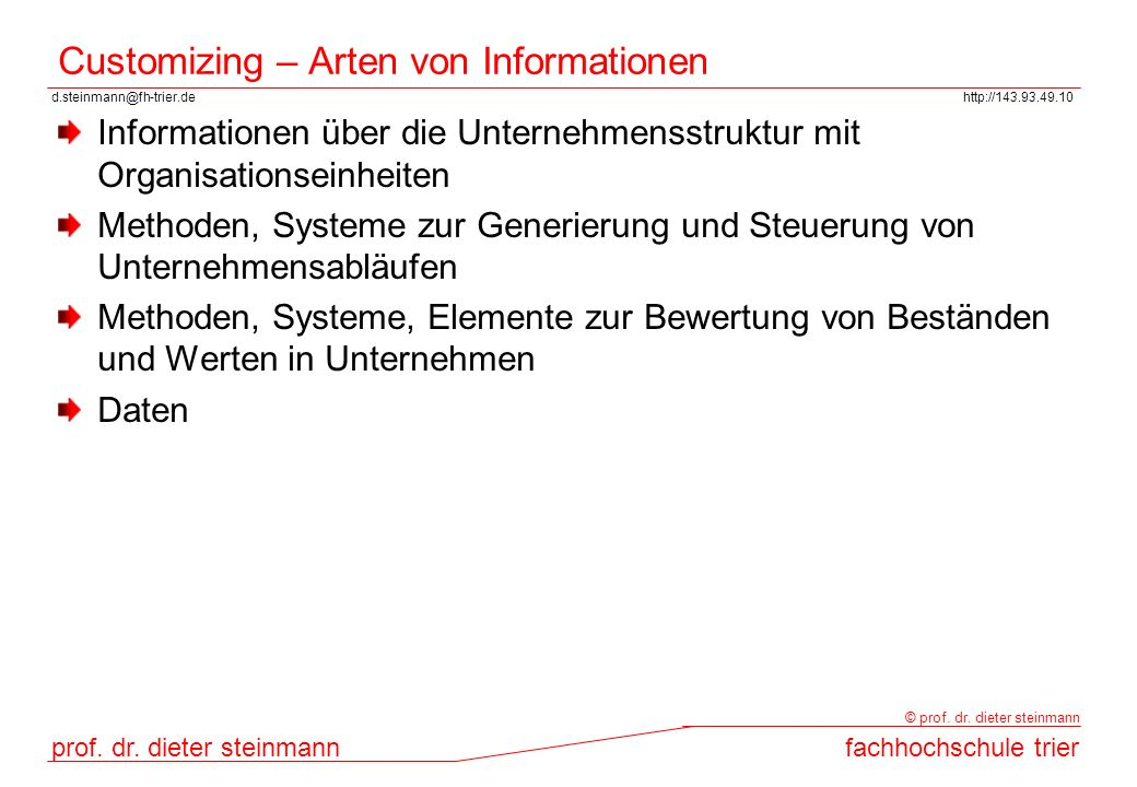 Customizing – Arten von Informationen
