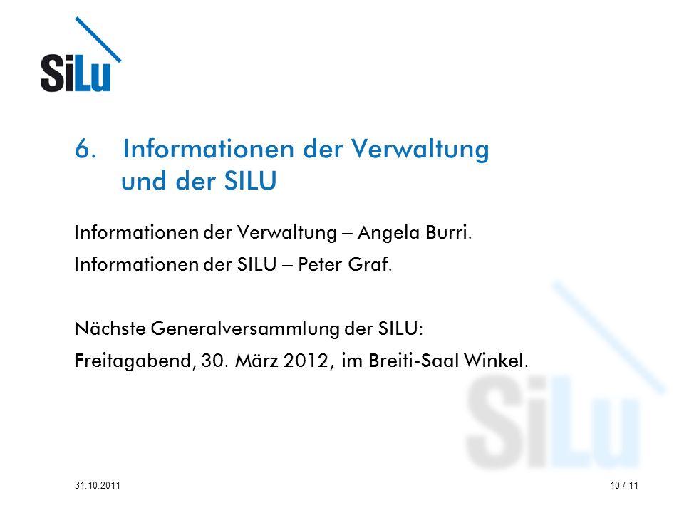 6. Informationen der Verwaltung und der SILU