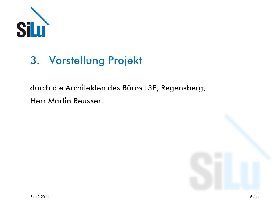 Vorstellung Projekt durch die Architekten des Büros L3P, Regensberg,