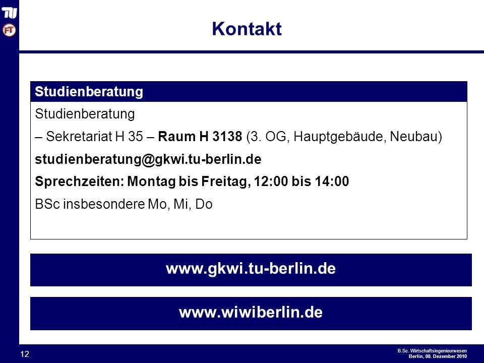Kontakt www.gkwi.tu-berlin.de www.wiwiberlin.de Studienberatung