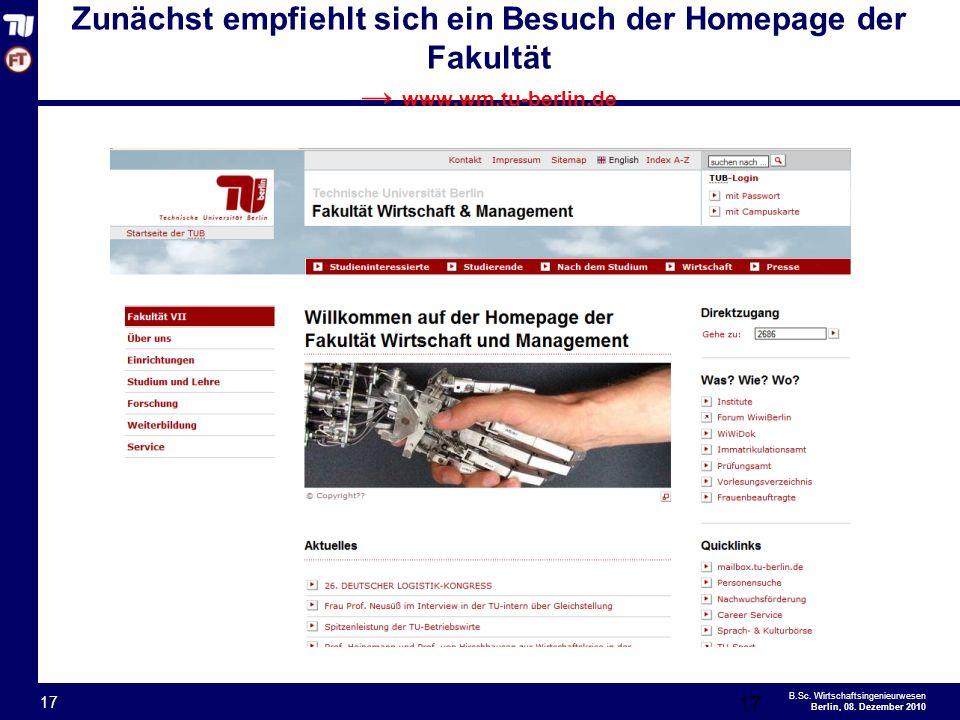 Zunächst empfiehlt sich ein Besuch der Homepage der Fakultät → www. wm