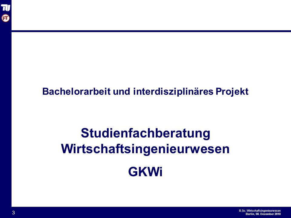 Bachelorarbeit und interdisziplinäres Projekt