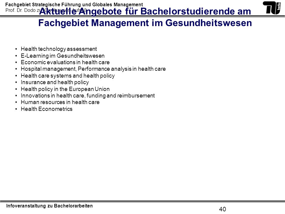 Aktuelle Angebote für Bachelorstudierende am Fachgebiet Management im Gesundheitswesen