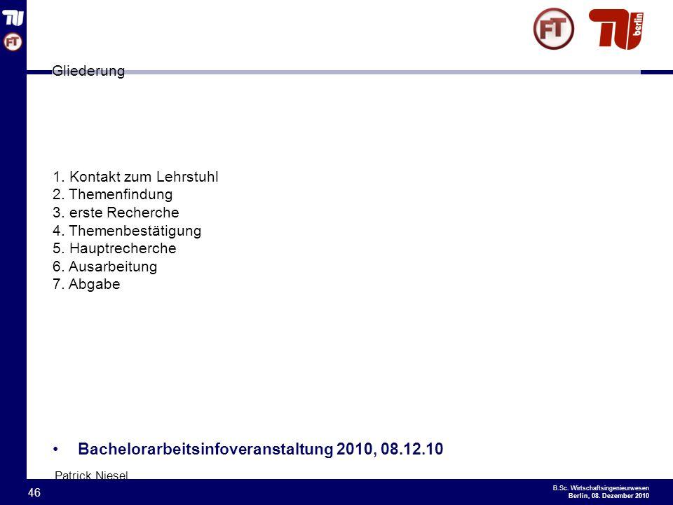 Bachelorarbeitsinfoveranstaltung 2010, 08.12.10