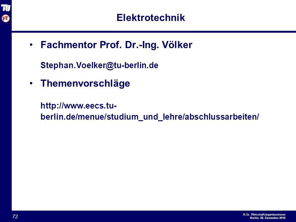 Elektrotechnik Fachmentor Prof. Dr.-Ing. Völker. Stephan.Voelker@tu-berlin.de. Themenvorschläge.