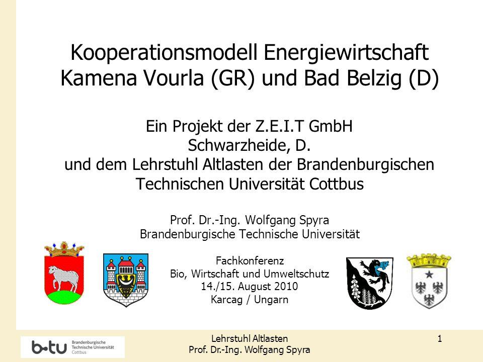 Kooperationsmodell Energiewirtschaft Kamena Vourla (GR) und Bad Belzig (D) Ein Projekt der Z.E.I.T GmbH Schwarzheide, D.
