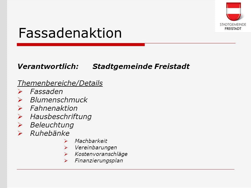 Fassadenaktion Verantwortlich: Stadtgemeinde Freistadt