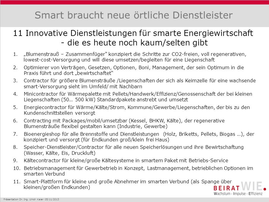 Smart braucht neue örtliche Dienstleister