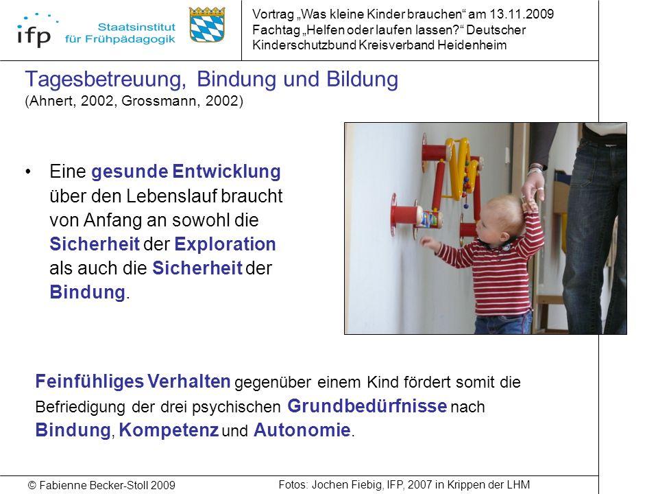 Tagesbetreuung, Bindung und Bildung (Ahnert, 2002, Grossmann, 2002)