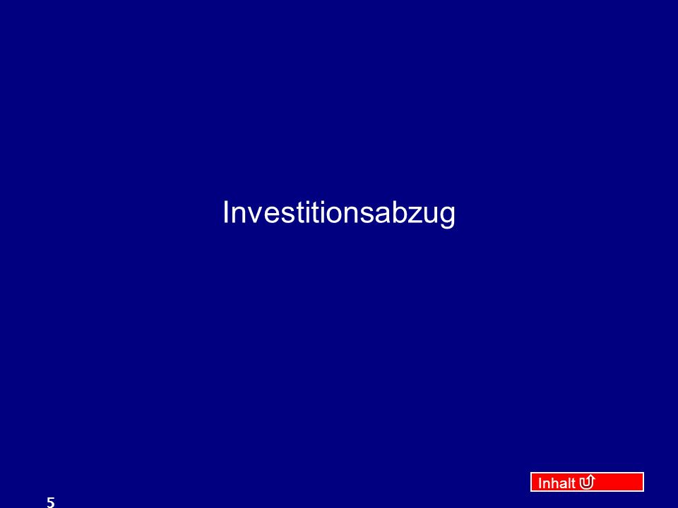 Investitionsabzug