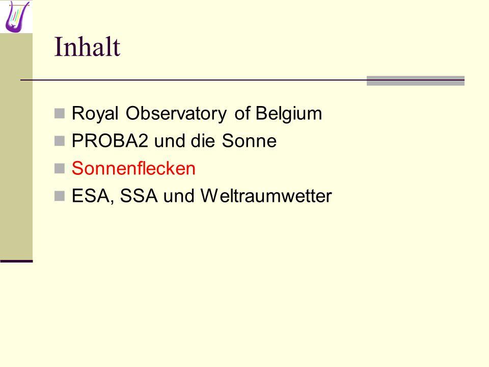 Inhalt Royal Observatory of Belgium PROBA2 und die Sonne Sonnenflecken