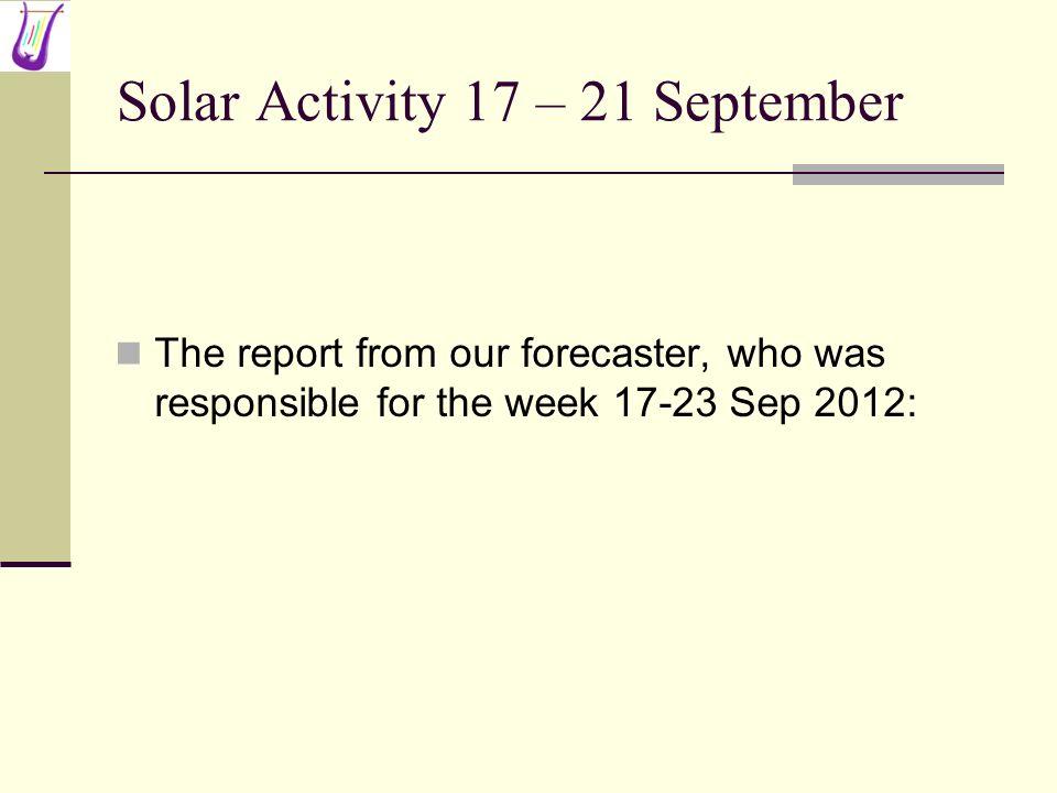 Solar Activity 17 – 21 September