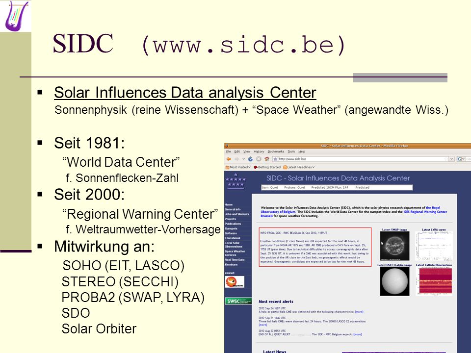 SIDC (www.sidc.be) Solar Influences Data analysis Center Seit 1981: