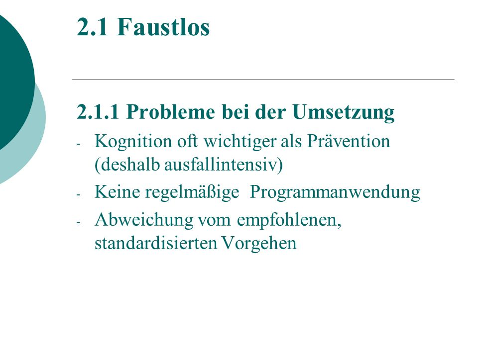 2.1 Faustlos 2.1.1 Probleme bei der Umsetzung