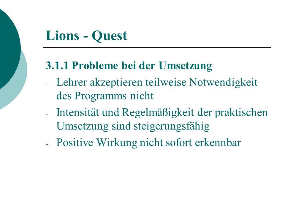 Lions - Quest 3.1.1 Probleme bei der Umsetzung
