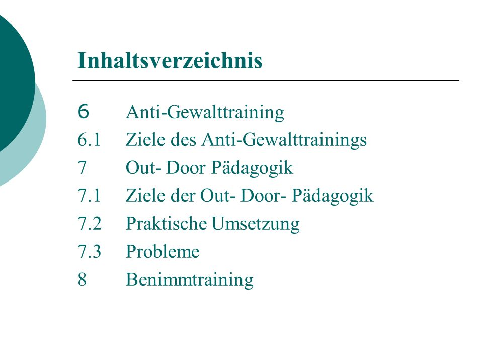 Inhaltsverzeichnis 6 Anti-Gewalttraining