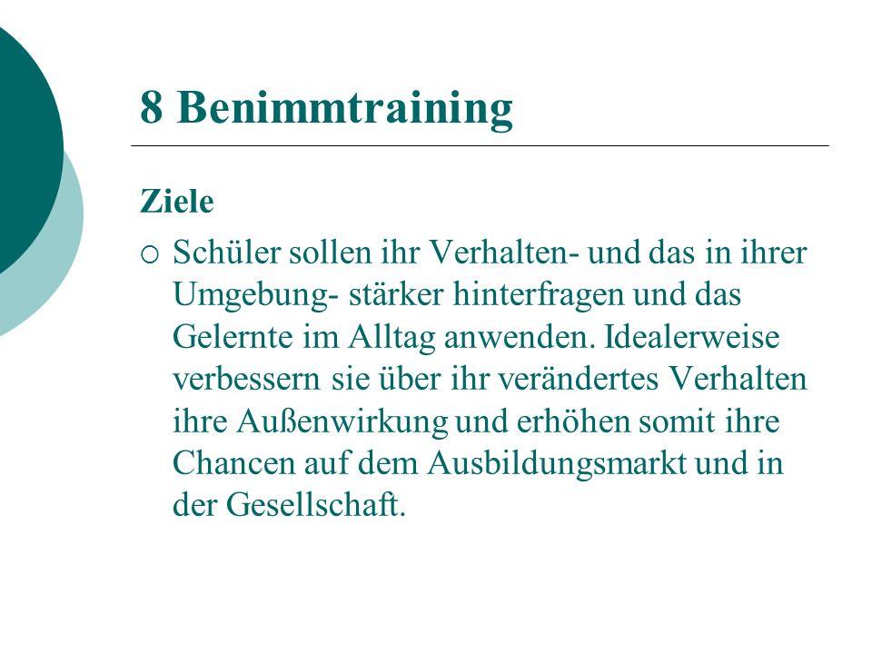 8 Benimmtraining Ziele.
