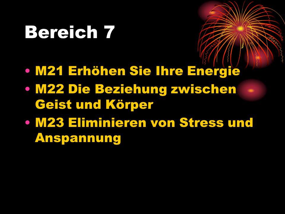 Bereich 7 M21 Erhöhen Sie Ihre Energie